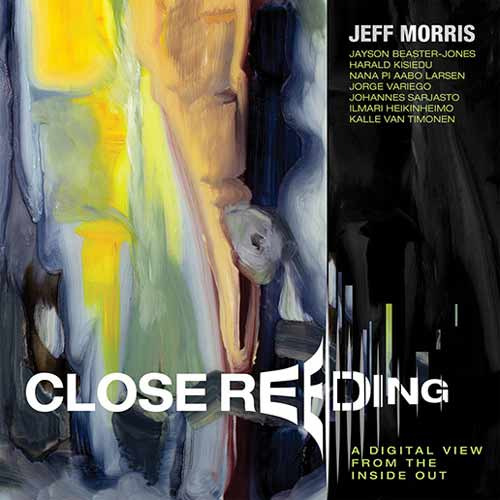 Jeff Morris - Close Reeding. A Digital View From The Inside Out