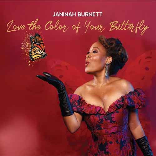 Janinah Burnett - Love The Color Of Your Butterfly