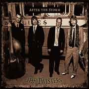 The Twisters - After The Storm