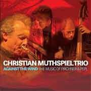Christian Muthspiel Trio - Against The Wind