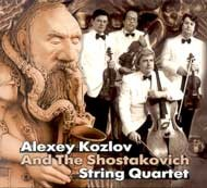 Alexey Kozlov - Alexey Kozlov and The Shostakovich String Quartet