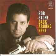Rob Stone - Back Around Here