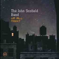 John Scofield - Up All Night