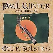 Paul Winter and Friends - Celtic Solstice
