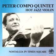 Peter Compo Quintet - Hot Jazz Violin / Nostalgia in Times Square