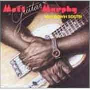 "Matt ""Guitar"" Murphy - Way Down South"