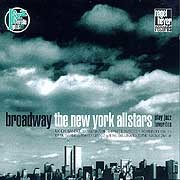 New York Allstars - Broadway. The New York Allstars Play Jazz Favorites