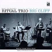 Ritual Trio - Big Cliff