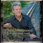 John Hammond - In Your Arms Again