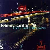 Johnny Griffin - Live/Autumn Leaves